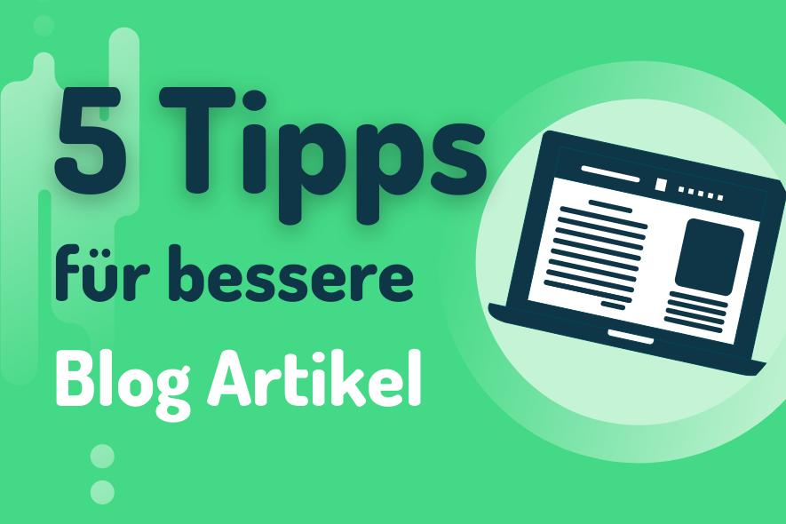 5 Tipps für unsere Blog Artikel