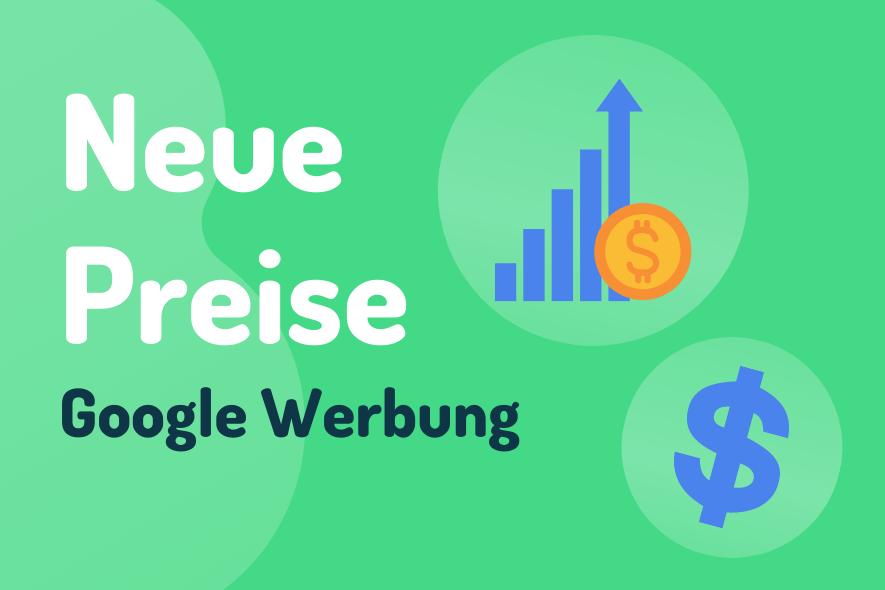 Neue Preise - Google Werbung
