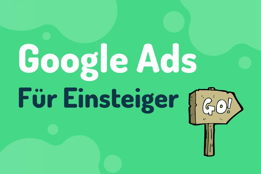 Google Ads für Einsteiger Blogpost Thumbnail